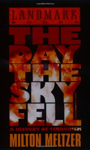 9780375822506: The Day the Sky Fell: A History of Terrorism (Landmark Books)