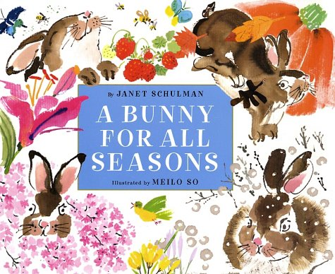9780375822568: A Bunny for All Seasons