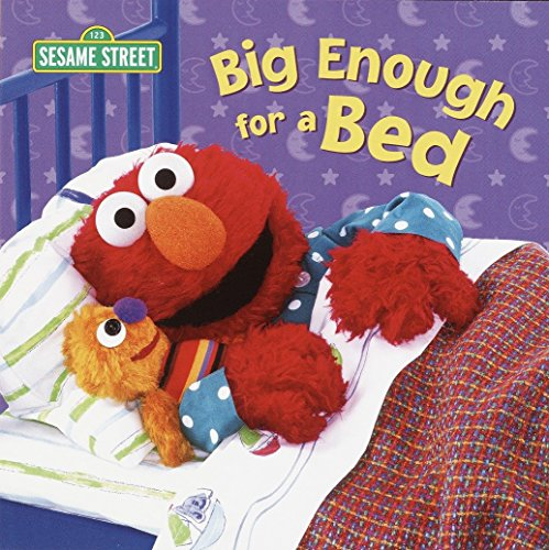 9780375822704: Big Enough for a Bed (Sesame Street) (Sesame Street Board Books)