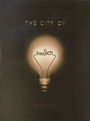The City of Ember ***PROMOTIONAL LIGHT SWITCH COVER INCLUDED***: Jeanne DuPrau