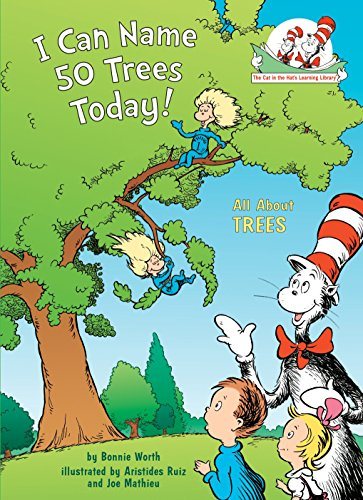 9780375822773: I Can Name 50 Trees Today!: All About Trees (Cat in the Hat's Learning Library)