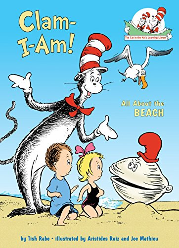 9780375822803: Clam-I-Am!: All About the Beach (Cat in the Hat's Learning Library)