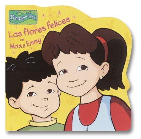 Las Flores Felices de Max y Emmy: Marquez, Desiree