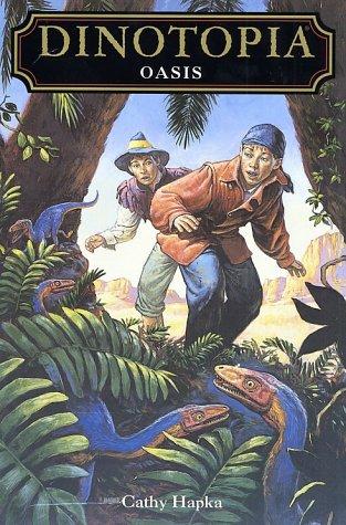 Oasis (Dinotopia(R)): Hapka, Cathy