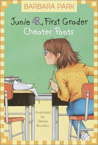 9780375823015: Junie B, First Grader: Cheater Pants (Junie B. Jones, 21)