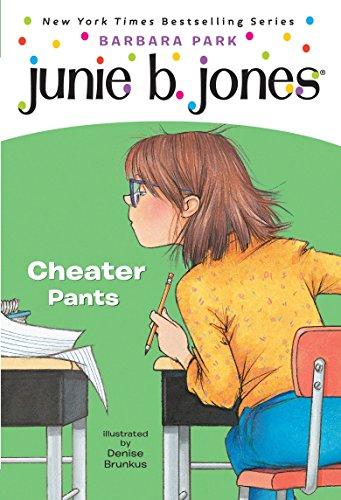 9780375823022: Junie B., First Grader: Cheater Pants (Junie B. Jones, No. 21)