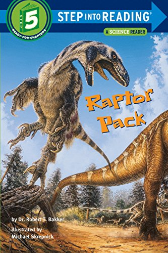 9780375823039: Raptor Pack (Step Into Reading. Step 5)