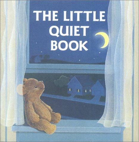 The Little Quiet Book (A Chunky Book(R)): Ross, Katharine; Hirashima,