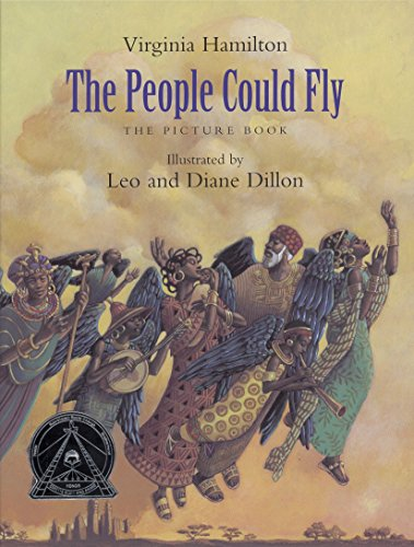 The People Could Fly: The Picture Book: Virginia Hamilton