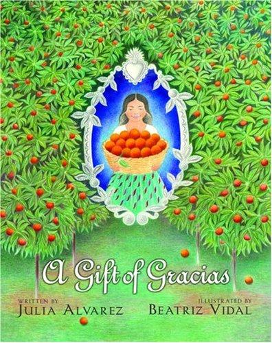9780375824258: A Gift of Gracias: The Legend of Altagracia