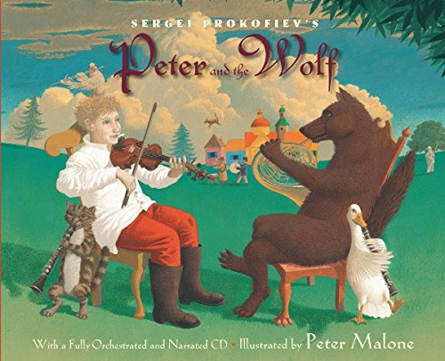 9780375824302: Sergei Prokofiev's Peter and the Wolf: With a Fully-Orchestrated and Narrated CD