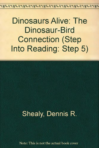 9780375824494: Dinosaurs Alive (Step into Reading: Step 5)