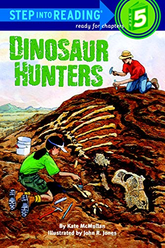 9780375824500: Dinosaur Hunters (Step into Reading)