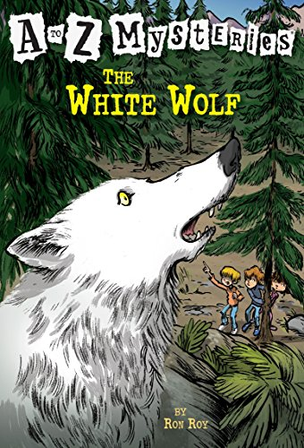 The White Wolf (A to Z Mysteries: Ron Roy