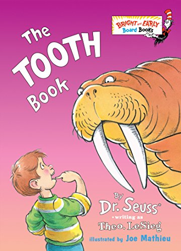 9780375824920: The Tooth Book (Bright & Early Board Books)