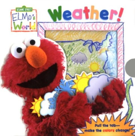 Elmo's World: Weather! (Magic Color Book): McMahon, Kara