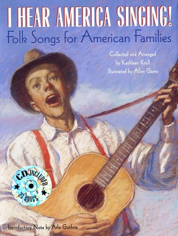 I Hear America Singing!: Folksongs for American Families with CD (Treasured Gifts for the Holidays)...