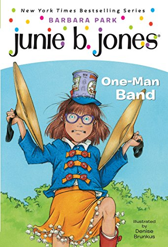 9780375825361: Junie B First Grader. One-man Band (Junie B. Jones)