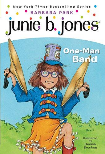9780375825361: Junie B., First Grader: One-Man Band (Junie B. Jones #22)