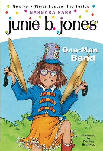 9780375825361: Junie B., First Grader: One-Man Band (Junie B. Jones #22)