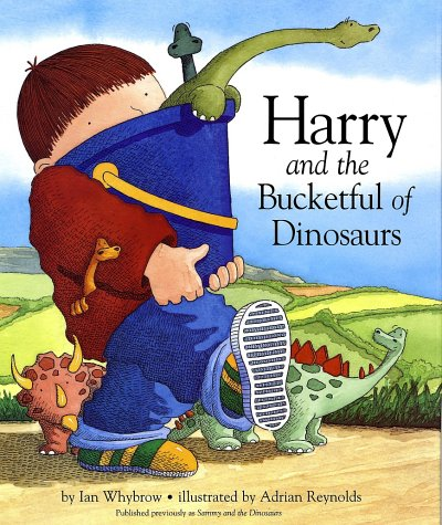 9780375825415: Harry and the Bucketful of Dinosaurs (Harry and the Dinosaurs)