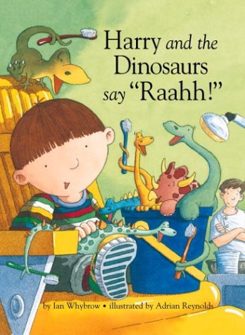 "9780375825422: Say ""Raahh!"" (Harry & His Bucket Full of Dinosaurs)"