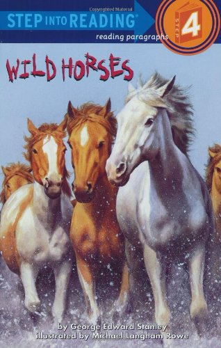 9780375825552: Wild Horses (Step into Reading)