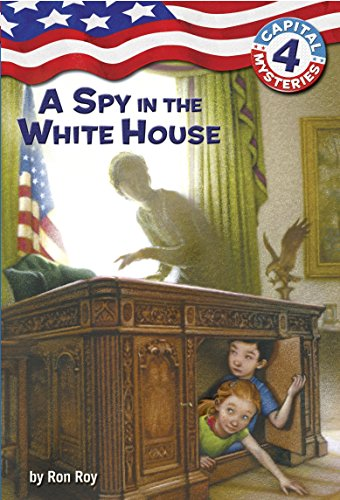 Capital Mysteries #4: A Spy in the: Ron Roy