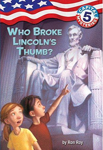 9780375825583: Capital Mysteries #5: Who Broke Lincoln's Thumb?
