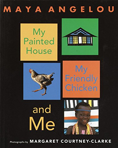 9780375825675: My Painted House, My Friendly Chicken, and Me