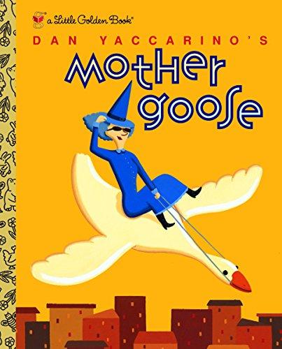9780375825712: Dan Yaccarino's Mother Goose (Little Golden Book)