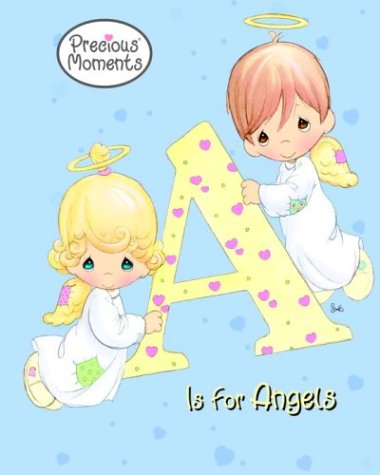 9780375825958: A Is for Angels (Precious Moments (Golden))