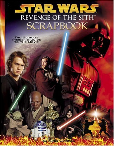 Revenge of the Sith Scrapbook (Star Wars) (0375826114) by Random House