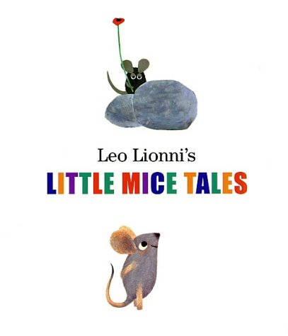 9780375826153: Leo Lionni's Little Mice Tales Boxed Set (Frederick, Matthew's Dream, Geraldine the Music Mouse, Tillie and the Wall)
