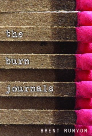9780375826214: The Burn Journals