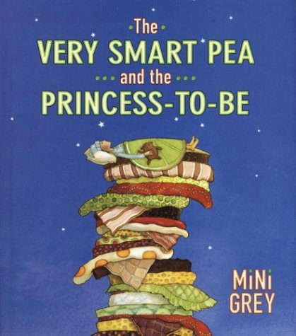 The Very Smart Pea and the Princess-to-be: Grey, Mini