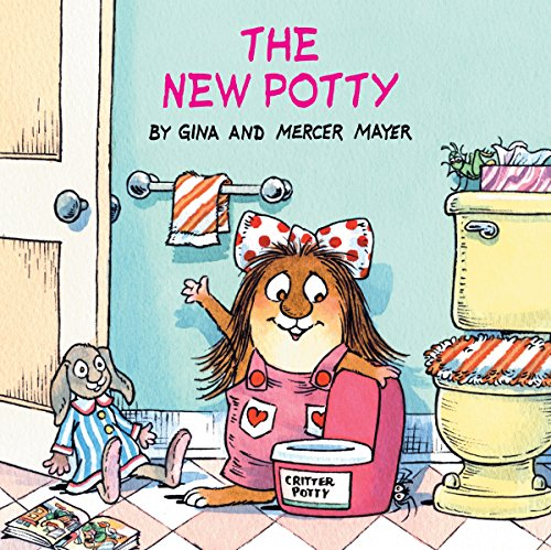 9780375826313: The New Potty (Little Critter) (Look-Look)