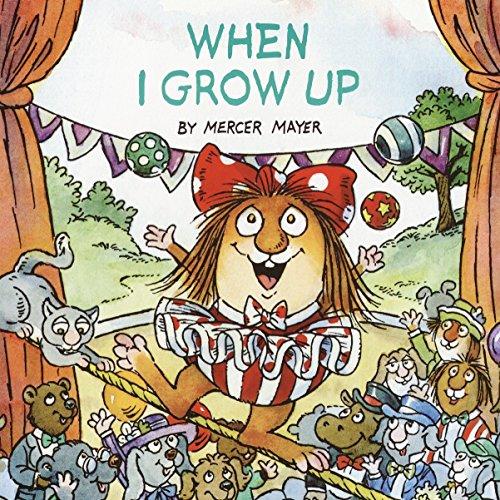 9780375826320: Little Critter When I Grow Up (Little Sister of Little Critter)