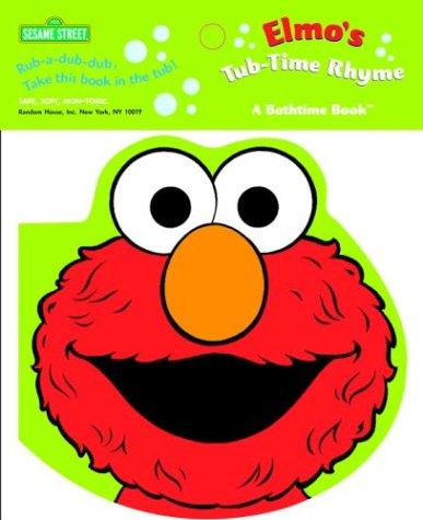 Elmo's Tub-Time Rhyme (Bath Book) (0375826920) by McMahon, Kara