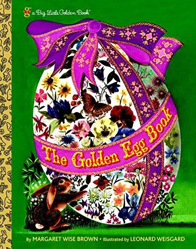 The Golden Egg Book (Big Little Golden Book): Brown, Margaret Wise