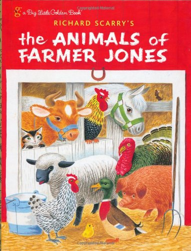 Richard Scarry's the Animals of Farmer Jones: Golden Books