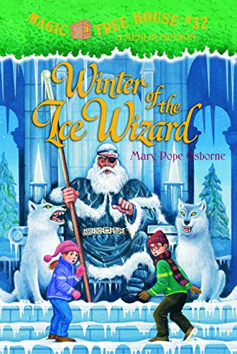 9780375827365: Winter of the Ice Wizard (Magic Tree House 32)