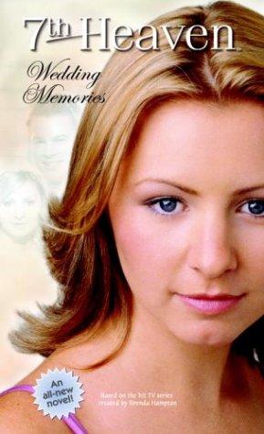 9780375827549: Wedding Memories (7th Heaven(TM))