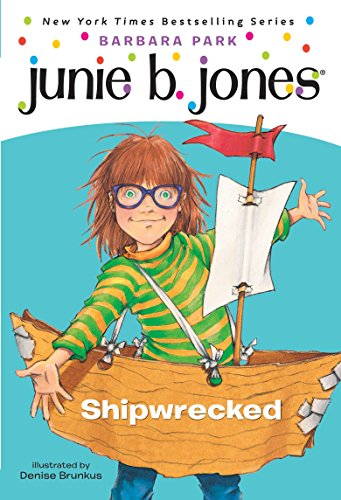9780375828058: Junie B., First Grader: Shipwrecked (Junie B. Jones, No. 23)