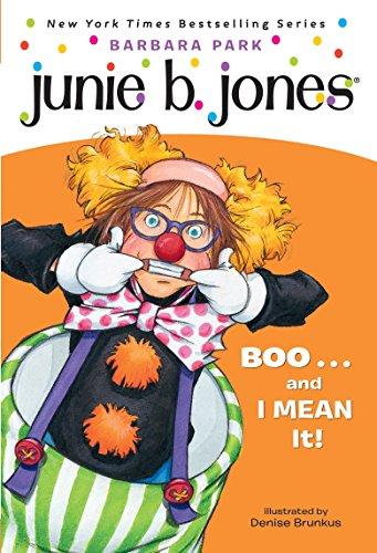 9780375828072: Junie B., First Grader: Boo...and I Mean It! (Junie B. Jones, No. 24)