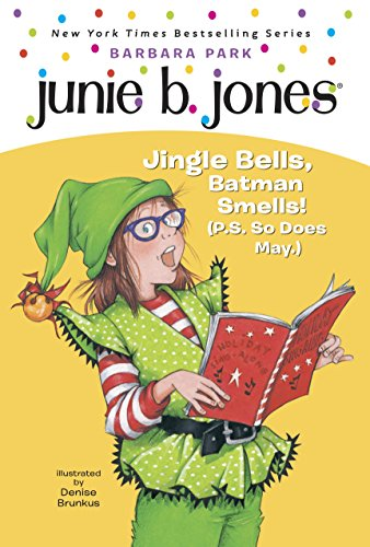 Junie B., First Grader: Jingle Bells, Batman: Park, Barbara