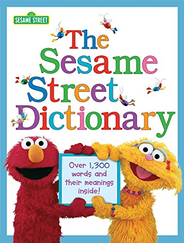 9780375828102: The Sesame Street Dictionary (Sesame Street): Over 1,300 Words and Their Meanings Inside!