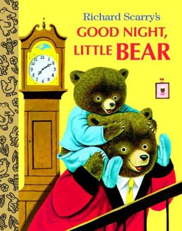 9780375828409: Richard Scarry's Good Night, Little Bear