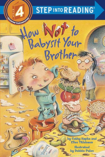 9780375828560: How Not to Babysit Your Brother (Step into Reading)