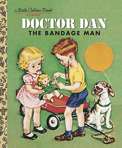 9780375828805: Doctor Dan the Bandage Man (Little Golden Books)